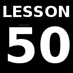 Lesson 50 – Review Test