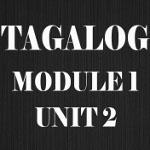 Tagalog Course Module 1 Unit 2